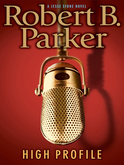 Title details for High Profile by Robert B. Parker - Wait list