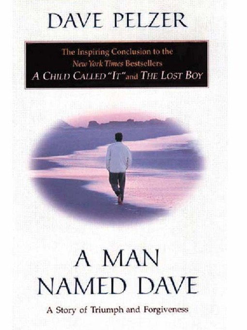 pelzer men A man named dave, a child called it, the lost boy, the privilege of youth [ dave pelzer] on amazoncom free shipping on qualifying offers dave  pelzer.