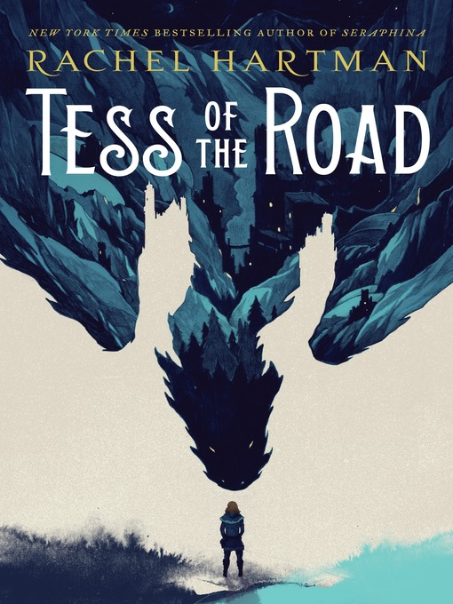 Title details for Tess of the Road by Rachel Hartman - Wait list