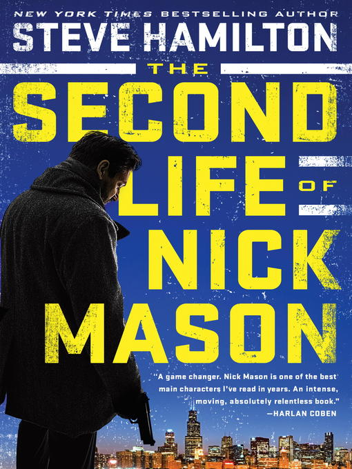 Title details for The Second Life of Nick Mason by Steve Hamilton - Wait list
