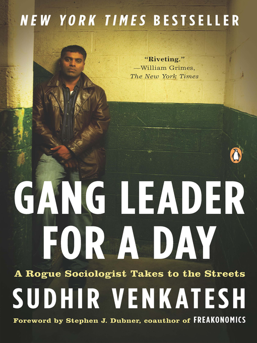 Title details for Gang Leader for a Day by Sudhir Venkatesh - Available
