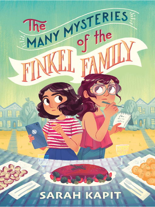 Title details for The Many Mysteries of the Finkel Family by Sarah Kapit - Available