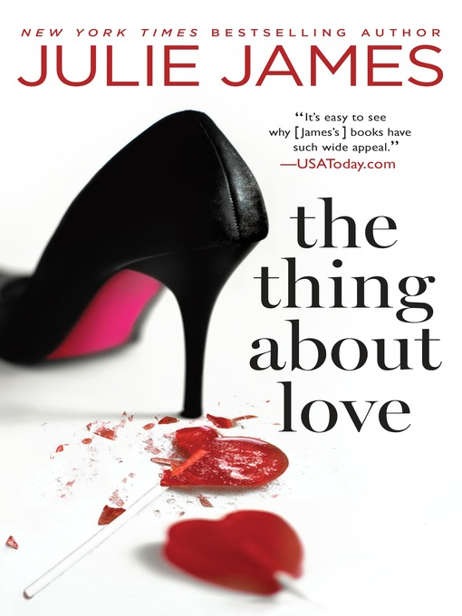 Title details for The Thing About Love by Julie James - Wait list