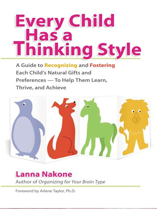 Title details for Every Child Has a Thinking Style by Lanna Nakone - Available