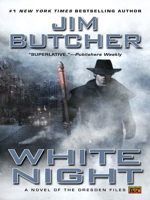 Title details for White Night by Jim Butcher - Wait list