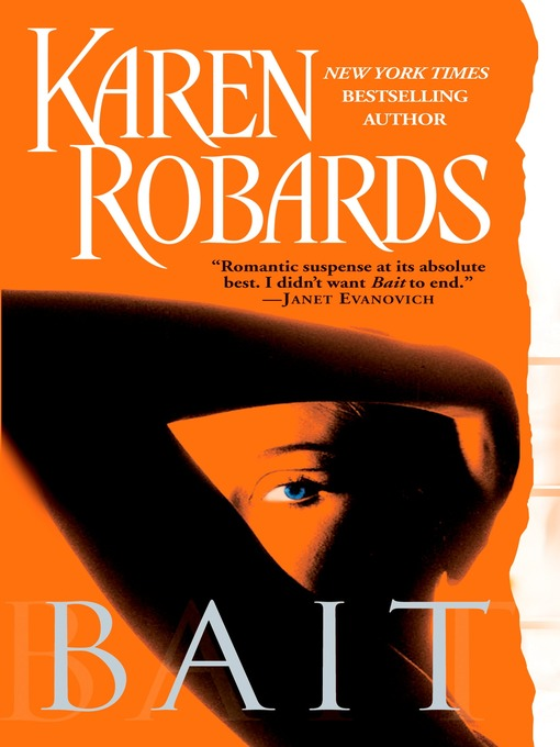 Title details for Bait by Karen Robards - Available