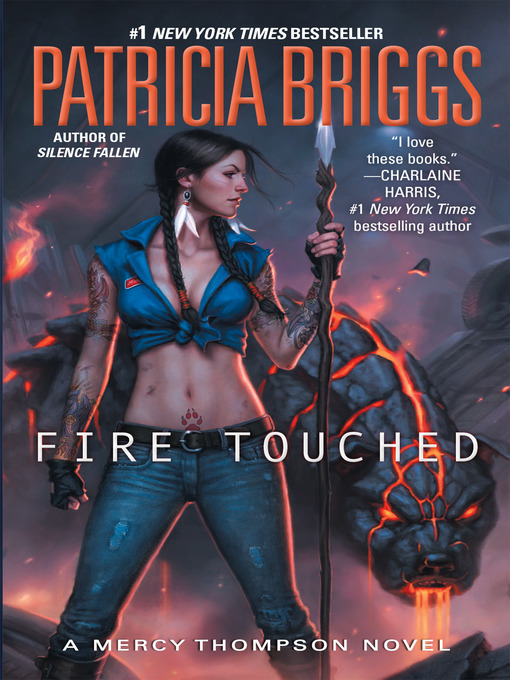 Title details for Fire Touched by Patricia Briggs - Available