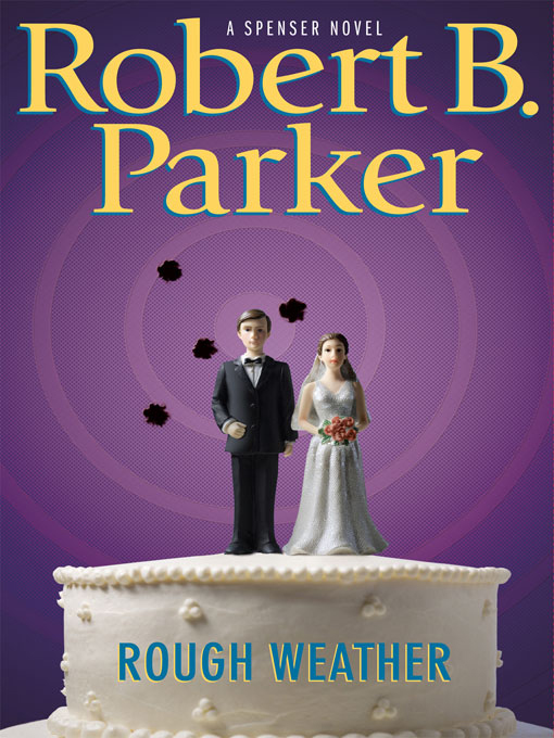 Title details for Rough Weather by Robert B. Parker - Available