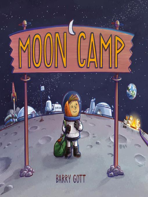 Title details for Moon Camp by Barry Gott - Wait list