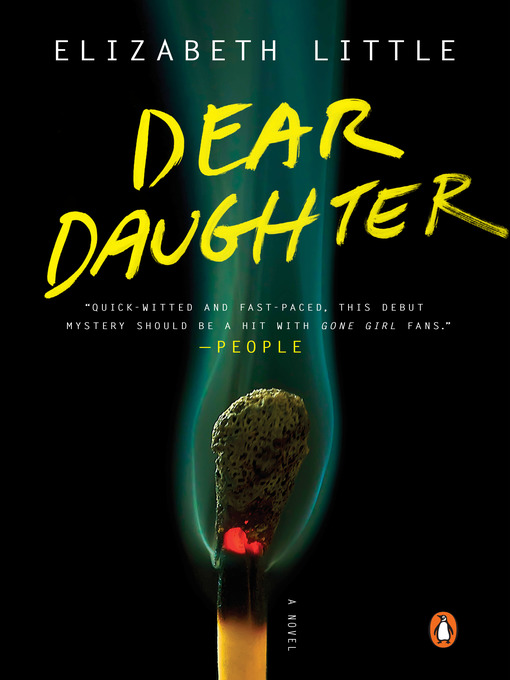 Title details for Dear Daughter by Elizabeth Little - Wait list