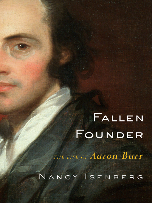 Title details for Fallen Founder by Nancy Isenberg - Available
