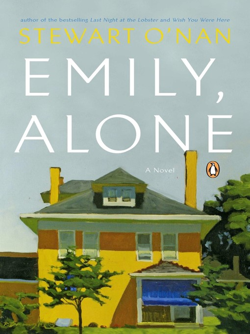 Title details for Emily, Alone by Stewart O'Nan - Available