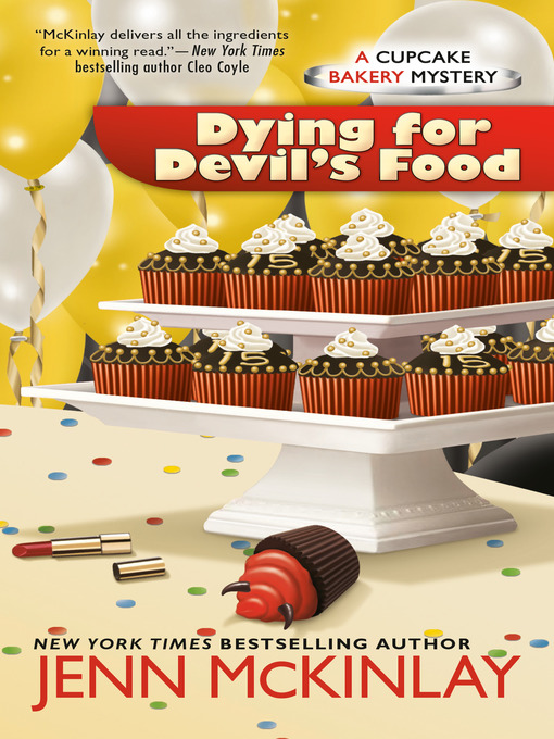 Title details for Dying for Devil's Food by Jenn McKinlay - Available