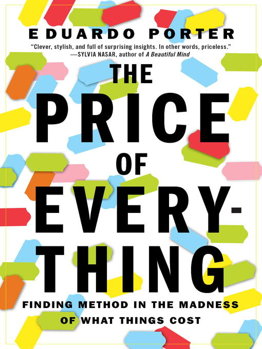 Title details for The Price of Everything by Eduardo Porter - Available