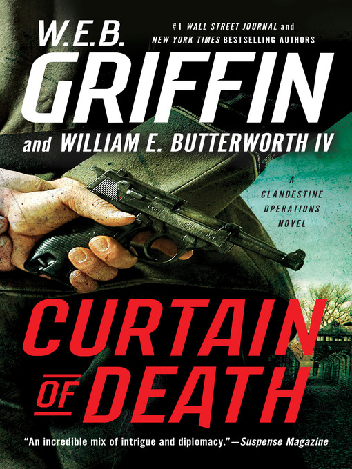 Title details for Curtain of Death by W.E.B. Griffin - Wait list