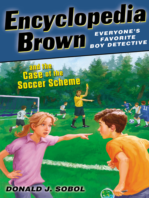 Cover of Encyclopedia Brown and the Case of the Soccer Scheme