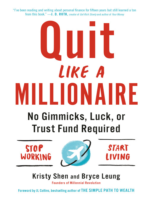 Title details for Quit Like a Millionaire by Kristy Shen - Available
