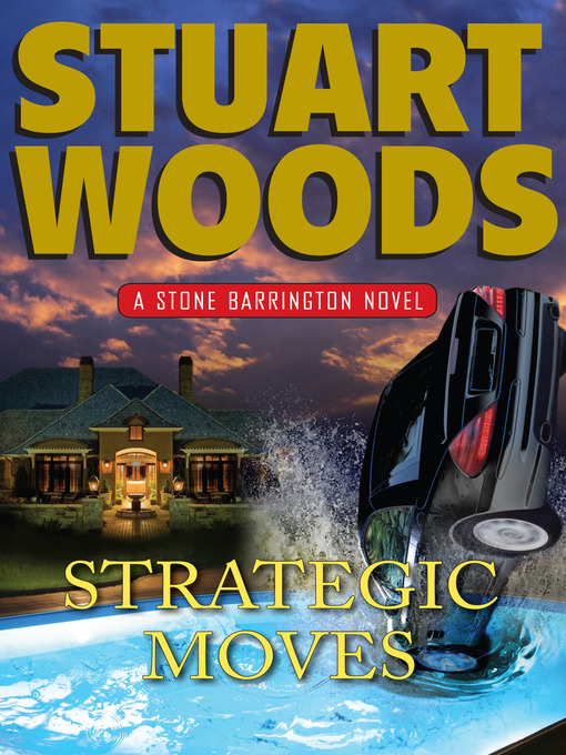 Title details for Strategic Moves by Stuart Woods - Available