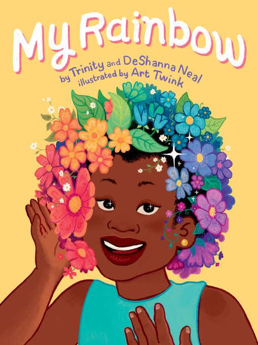Title details for My Rainbow by DeShanna Neal - Available