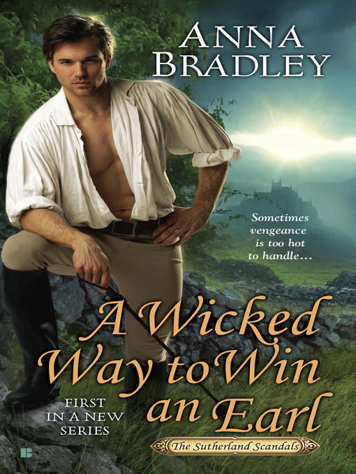 Title details for A Wicked Way to Win an Earl by Anna Bradley - Available