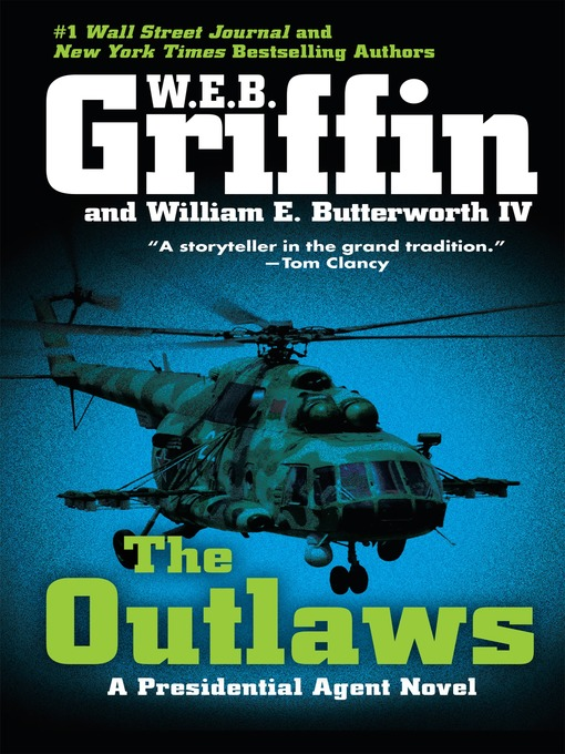Title details for The Outlaws by W.E.B. Griffin - Available