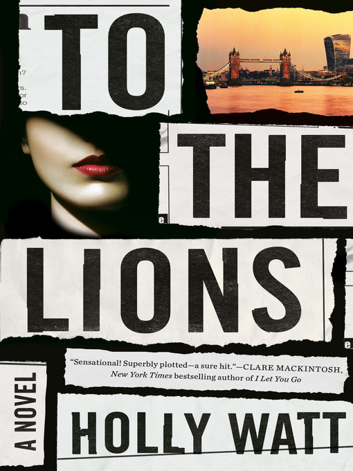 Title details for To the Lions by Holly Watt - Wait list