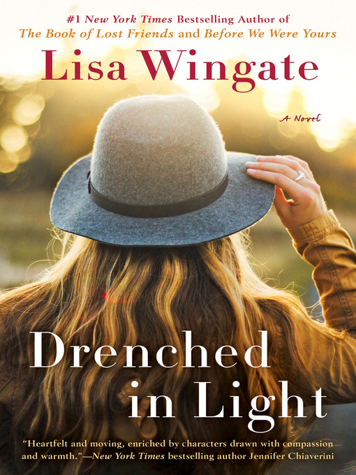 Title details for Drenched in Light by Lisa Wingate - Available