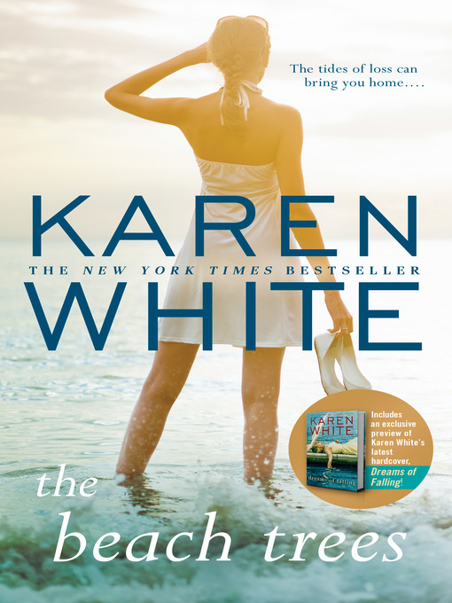 Title details for The Beach Trees by Karen White - Wait list