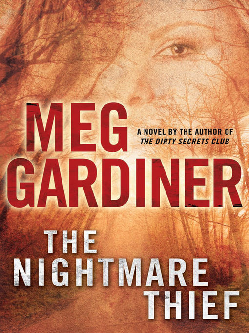 Title details for The Nightmare Thief by Meg Gardiner - Available
