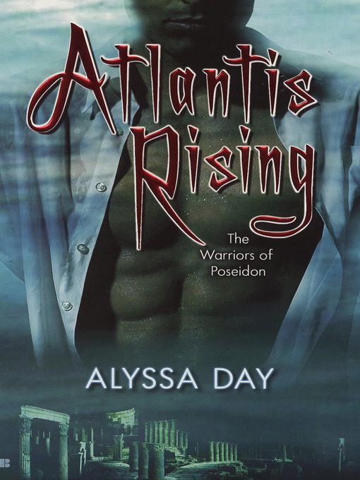 Title details for Atlantis Rising by Alyssa Day - Available