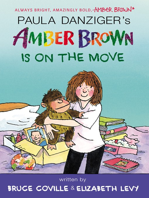 Title details for Amber Brown Is on the Move by Paula Danziger - Available