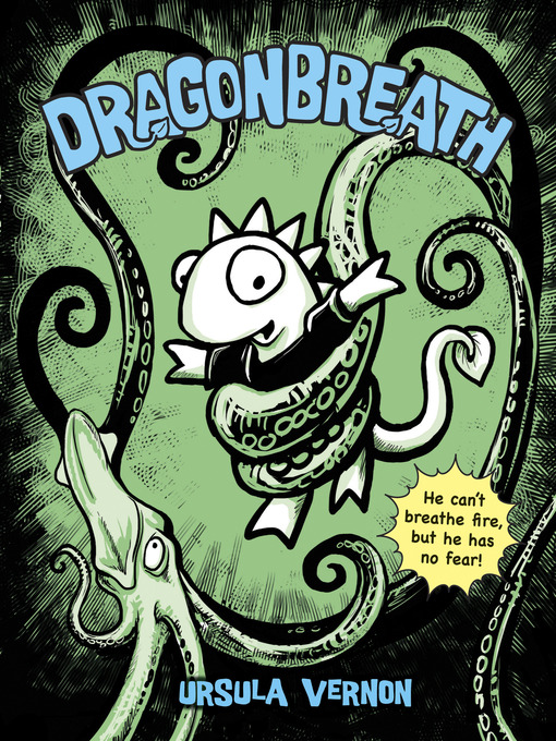 Title details for Dragonbreath by Ursula Vernon - Available