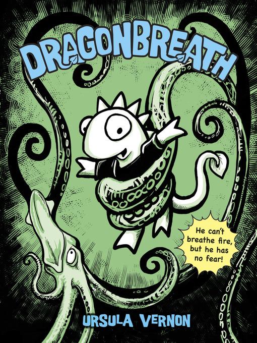 Title details for Dragonbreath by Ursula Vernon - Wait list