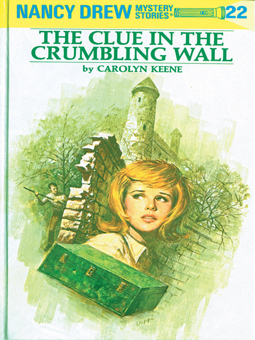 Title details for The Clue in the Crumbling Wall by Carolyn Keene - Wait list