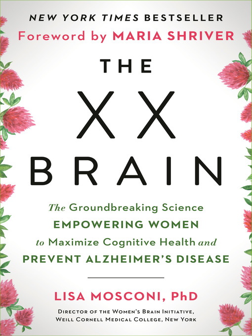 Title details for The XX Brain by Lisa Mosconi PhD - Wait list