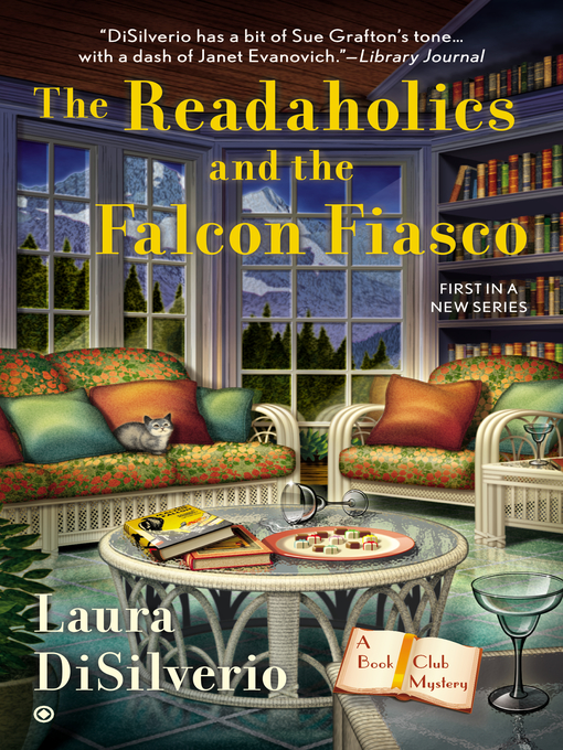 Title details for The Readaholics and the Falcon Fiasco by Laura DiSilverio - Wait list