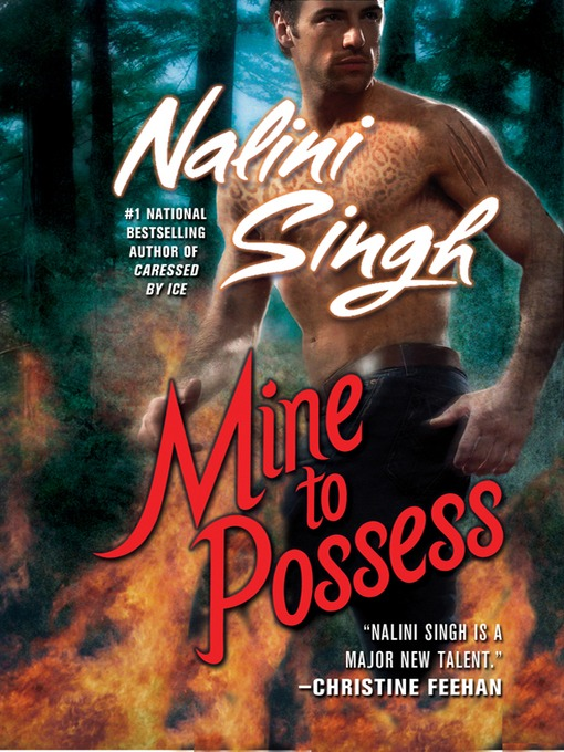 Title details for Mine to Possess by Nalini Singh - Wait list
