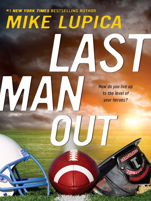 Title details for Last Man Out by Mike Lupica - Wait list