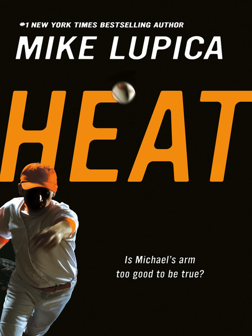 Title details for Heat by Mike Lupica - Available