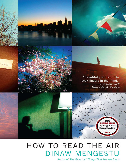 Title details for How to Read the Air by Dinaw Mengestu - Available