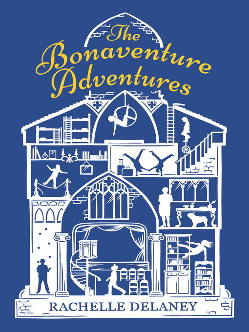 Title details for The Bonaventure Adventures by Rachelle Delaney - Wait list