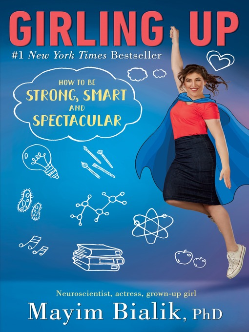 Title details for Girling Up by Mayim Bialik - Available