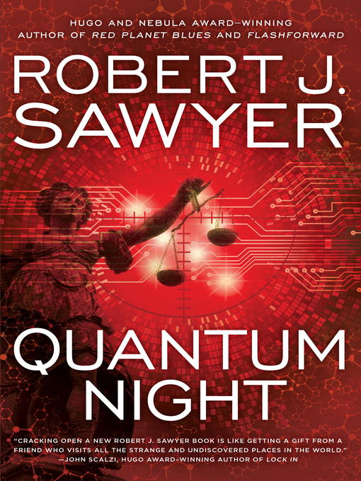 Title details for Quantum Night by Robert J. Sawyer - Available