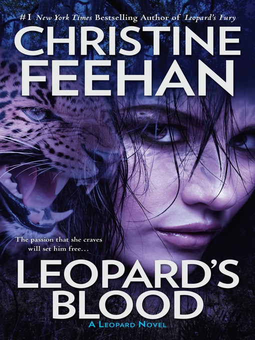 Title details for Leopard's Blood by Christine Feehan - Wait list