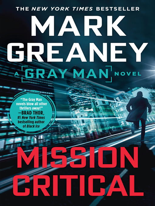 Title details for Mission Critical by Mark Greaney - Wait list