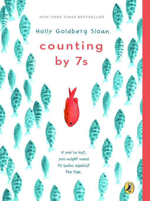 Title details for Counting by 7s by Holly Goldberg Sloan - Wait list