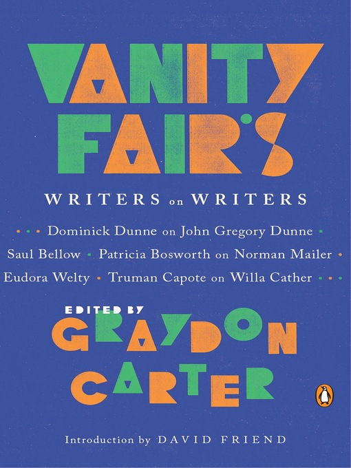 Title details for Vanity Fair's Writers on Writers by Graydon Carter - Available