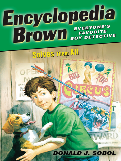 Title details for Encyclopedia Brown Solves Them All by Donald J. Sobol - Available