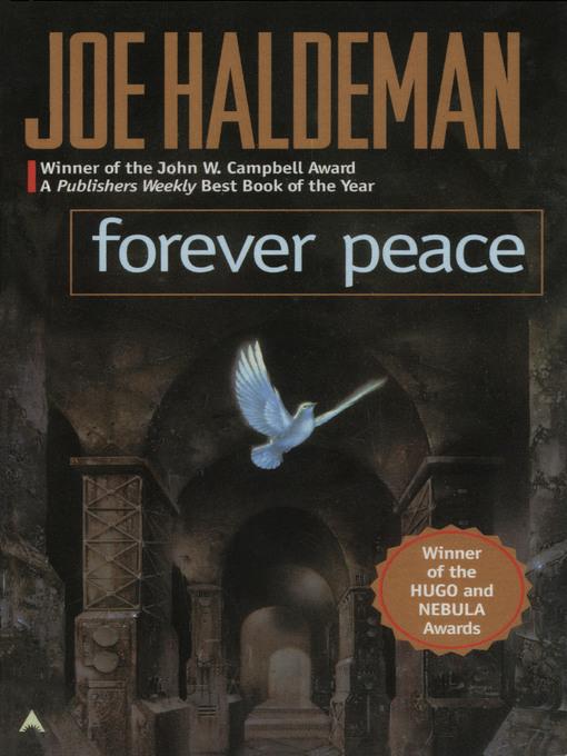 Title details for Forever Peace by Joe Haldeman - Wait list