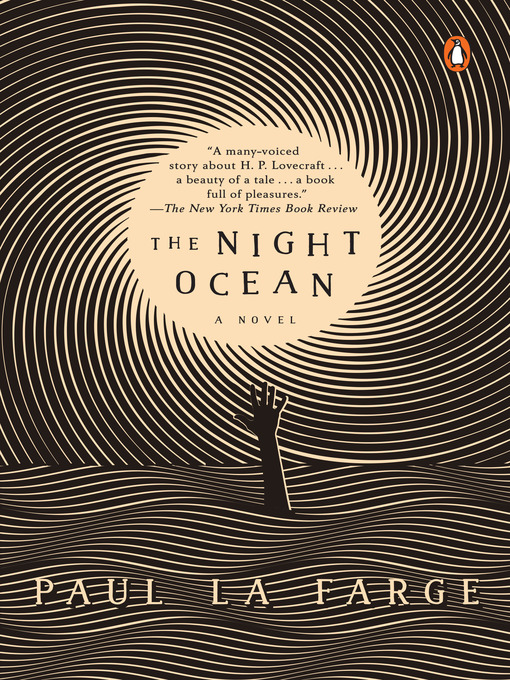 Title details for The Night Ocean by Paul La Farge - Available